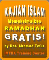 Gratis! Kajian ramadhan istimewa di tempat anda