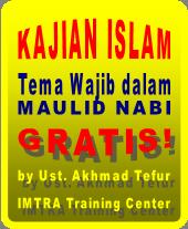 Kajian Islam utama peringatan maulid nabi muhammad saw