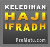 tentang kelebihan haji ifradh