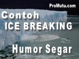 contoh ice breaking humor segar