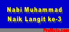 kisah isra miraj kisah nabi Muhammad naik ke langit 3