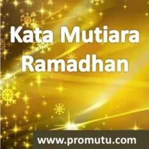 kata kata mutiara ramadhan pilihan terbaik