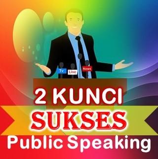 sukses public speaking presentasi ceramah dan tips berbicara di depan umum